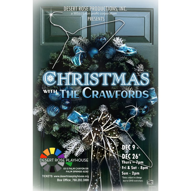 Christmas With The Crawfords 2021 Christmas With The Crawfords Desert Rose Playhouse Lgbtq Theater Palm Springs Ca